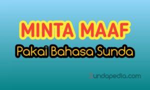 Cara minta maaf dengan bahasa Sunda