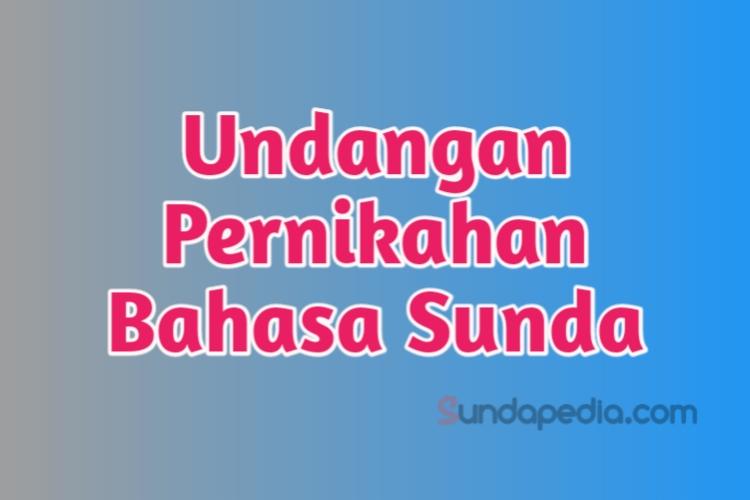 Balasan Ucapan Pernikahan Bahasa Sunda Halus Sundapedia Com