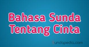 Kata-kata Bahasa Sunda sehari-hari tentang Cinta (2)