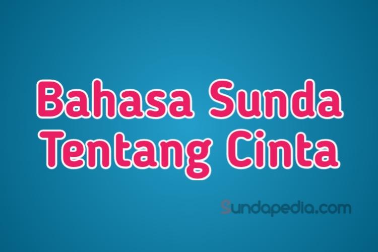 Bahasa Sunda Sehari Hari Tentang Cinta Sundapedia Com