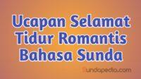 Ucapan Selamat Malam dan Tidur Romantis Bahasa Sunda