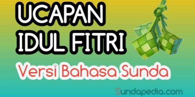 Ucapan Idul Fitri Versi Bahasa Sunda Tahun 1441 H 2020
