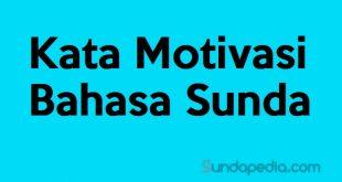 Kata-kata motivasi bahasa Sunda