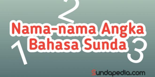 Kamus Sunda tentang Angka Bilangan Berhitung, nama-nama angka dalam bahasa Sunda