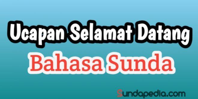 Ucapan Selamat Datang Bahasa Sunda