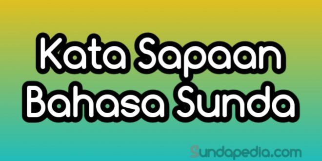 Kata Sapaan dalam Bahasa Sunda