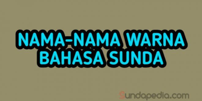 Nama nama warna dalam bahasa Sunda