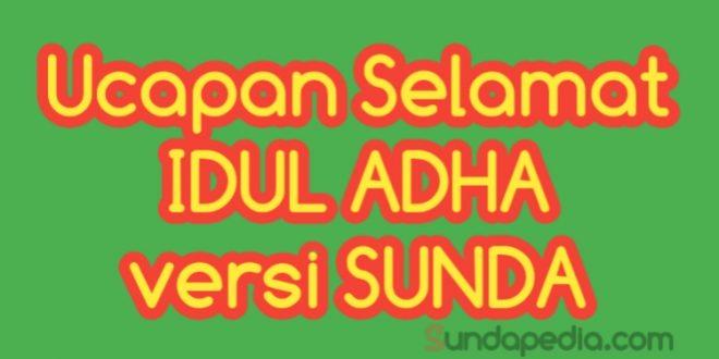 Contoh Ucapan Selamat Hari Raya Idul Adha Dalam Bahasa Sunda Sundapedia Com