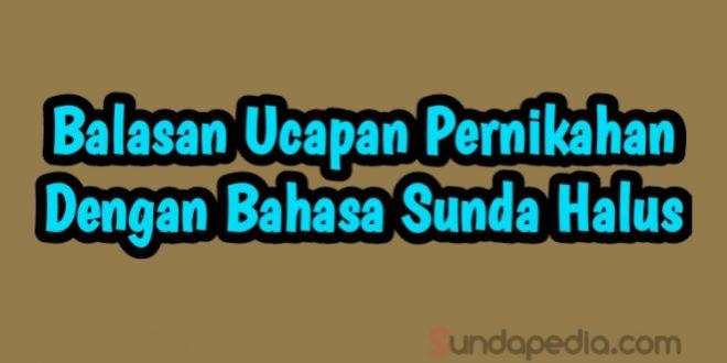 Balasan Ucapan Pernikahan Bahasa Sunda