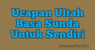 Ucapan ulang tahun bahasa Sunda untuk sendiri