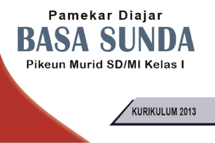 Buku Bahasa Sunda Kelas 1 Sd Mi Kurikulum 2013 Sundapedia Com