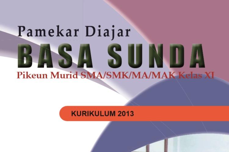 Buku Bahasa Sunda Kelas 10, 11, 12 SMA, SMK dan MA Kurikulum 2013