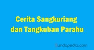 Cerita Sangkuriang dan legenda gunung tangkuban parahu