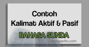 Contoh kalimat aktif dan pasif bahasa Sunda