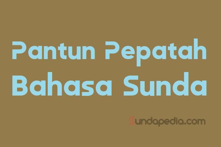 10 Pantun Nasihat Bahasa Sunda (Sisindiran Piwuruk ...