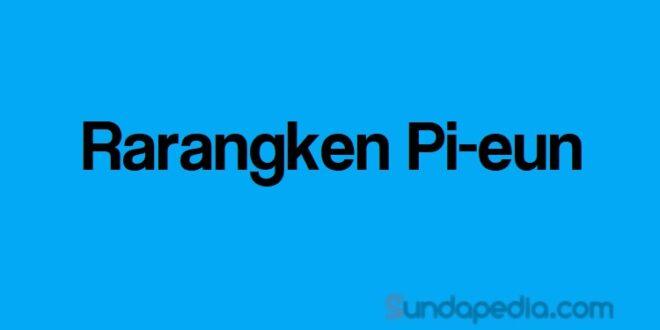 Fungsi dan contoh rarangken pi-eun