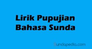 Lirik Pupujian Basa Sunda Jaman Baheula