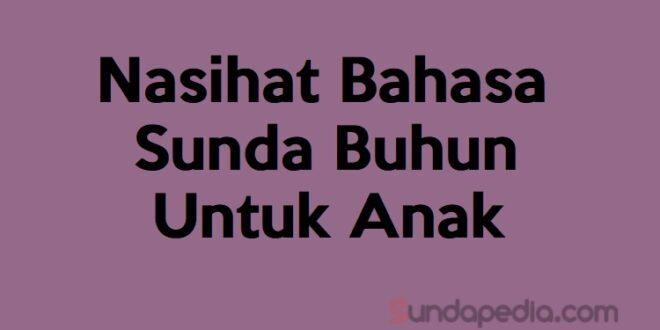 Nasihat Bahasa Sunda untuk anak