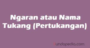Ngaran tukang atau nama pertukangan bahasa Sunda