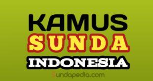 Translate Kamus Bahasa Sunda - Indonesia Lengkap