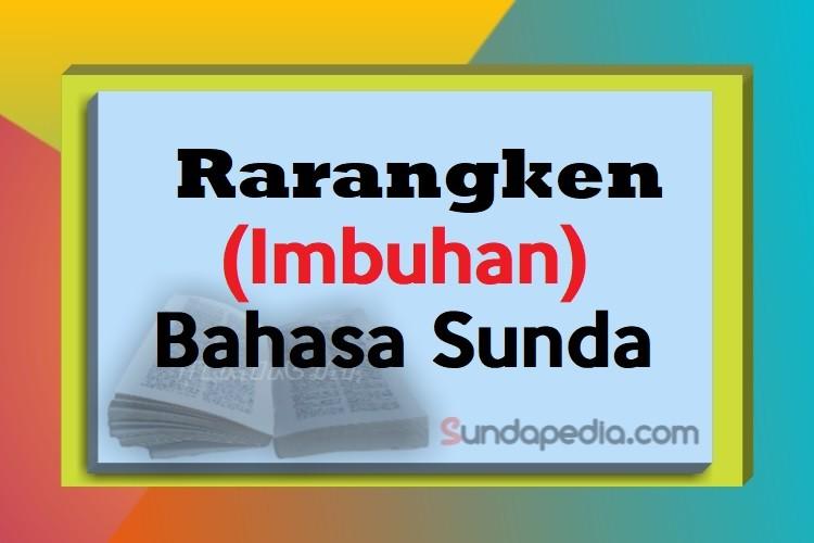 Contoh Rarangken atau Imbuhan Bahasa Sunda