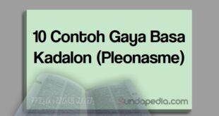 Contoh gaya basa kadalon atau majas pleonasme bahasa Sunda
