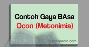 Contoh gaya basa ocon atau majas metonimia bahasa sunda