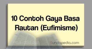 Contoh gaya basa rautan atau majas eufimisme basa Sunda