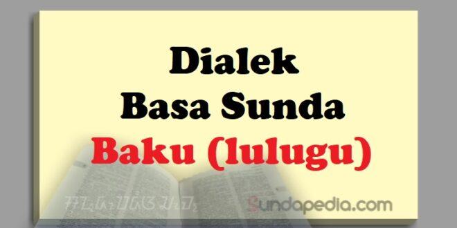 Dialek Bahasa Sunda Baku