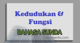 Kedudukan dan fungsi bahasa Sunda