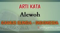 Arti Kata Alewoh dalam Kamus Bahasa Sunda Online