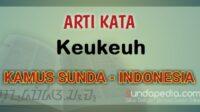 Arti Kata Keukeuh dalam Kamus Bahasa Sunda Online
