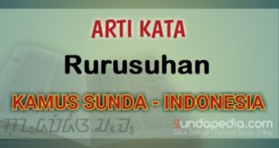 Arti Kata Rurusuhan dalam Kamus Bahasa Sunda