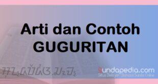 Arti dan Contoh Guguritan Bahasa Sunda