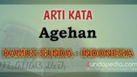 Arti kata Agehan dalam kamus Bahasa Sunda