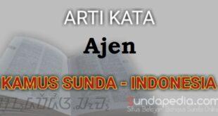Arti kata ajen dalam kamus bahasa Sunda online