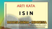 Arti kata isin dalam kamus bahasa Sunda