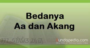 Bedanya Aa dan Akang dalam bahasa Sunda
