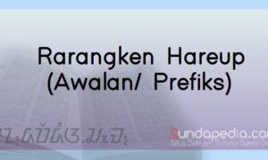 Contoh Rarangken Hareup atau Awalan Bahasa Sunda