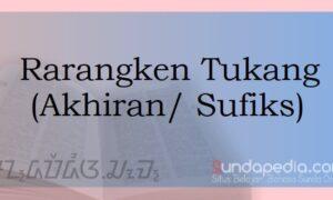 Contoh Rarangken Tukang atau Akhiran Bahasa Sunda