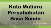 Kata-kata Mutiara Persahabatan Bahasa Sunda dan Artinya