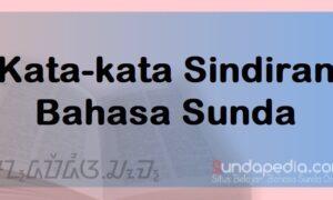Kata-kata Sindiran Pedas Bahasa Sunda dan Artinya
