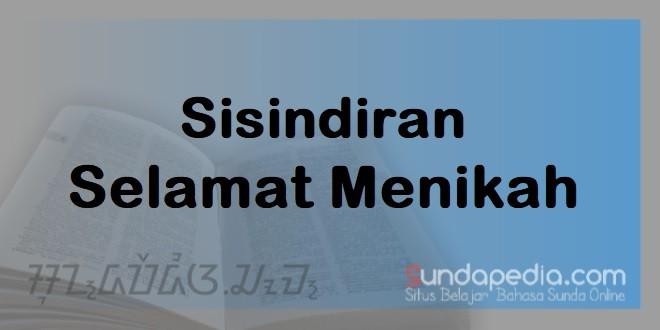 Sisindiran Ucapan Selamat Menikah Bahasa Sunda