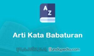 Arti Kata Babaturan dalam Kamus Bahasa Sunda