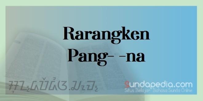 Fungsi dan Contoh Rarangken Pang na   SundaPedia.com