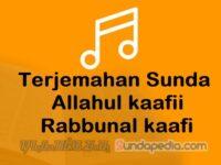 Terjemahan Lirik Allahul Kaafi dalam Bahasa Sunda