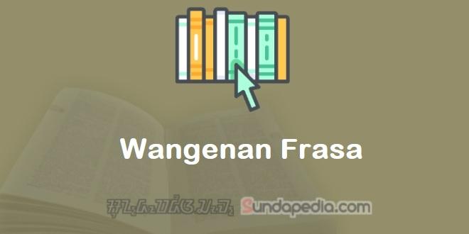 Wangenan Frasa Bahasa Sunda