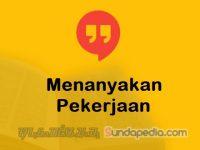 Cara Menanyakan Pekerjaan dalam Bahasa Sunda