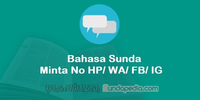 Cara Minta Nomor HP WA dan Akun FB IG dengan Bahasa Sunda
