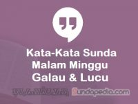 Kata-kata Malam Minggu Galau dan Lucu Bahasa Sunda untuk Status